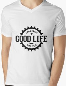 Good life Mens V-Neck T-Shirt