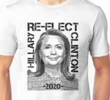 Re-Elect Hillary Clinton 2020 - Portrait Unisex T-Shirt