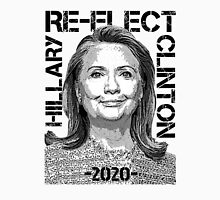 Re-Elect Hillary Clinton 2020 - Portrait Unisex T-Shirt
