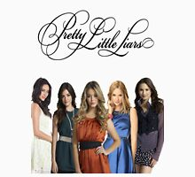 Pretty Little Liars - PLL - (Designs4You) T-Shirt