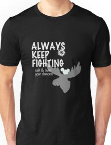 Always Keep Fighting Black and White Unisex T-Shirt