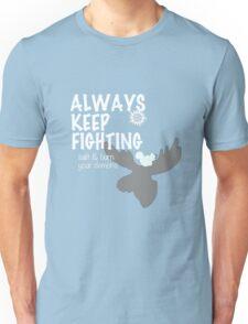 Always Keep Fighting Black and White Unisex T-Shirt