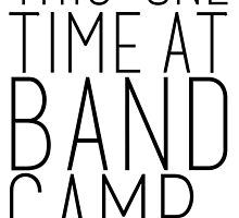 This one Time at Band Camp by SarGraphics