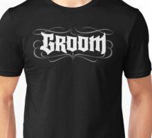 Gothic Groom Hand Lettering - Modern Grunge Tattoo Goth Wedding Rehearsal Dinner Unisex T-Shirt