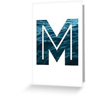"""The Letter """"M"""" Ocean Greeting Card"""