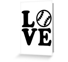 Baseball love Greeting Card