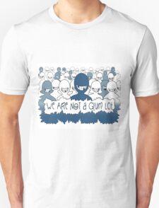 We Are NOT a Glum Lot T-Shirt