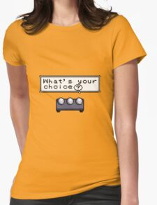 What's your choice? Pokemon Womens Fitted T-Shirt