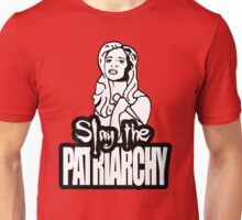 Slay the Patriarchy Unisex T-Shirt