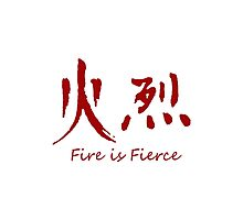 Fire is Fierce Photographic Print