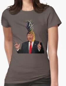 Donald Trump a.k.a. The Pineapple King Womens Fitted T-Shirt