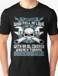 I Am Just A Girl Who Fell In Love With An Oil Covered Wrench Turning Mechanic T-Shirt