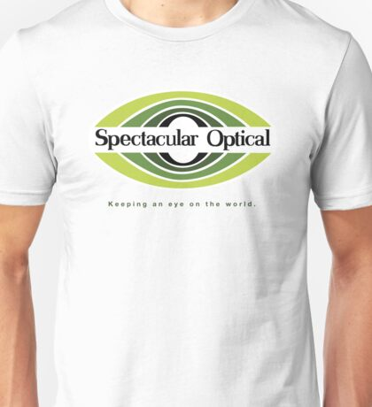Spectacular Optical - Keeping an eye on the world Unisex T-Shirt
