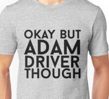 Adam Driver Unisex T-Shirt