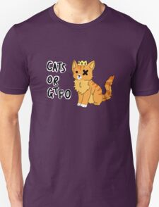 Cats or GTFO  T-Shirt