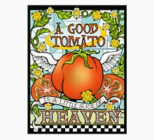 A Good Tomato is a Little Slice of Heaven Classic T-Shirt