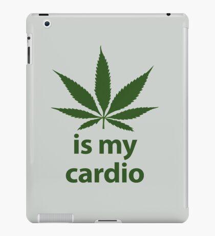 Weed is my cardio iPad Case/Skin