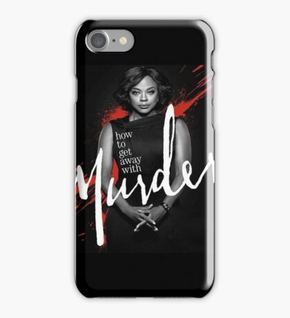 How to Get Away With Murder  iPhone Case/Skin