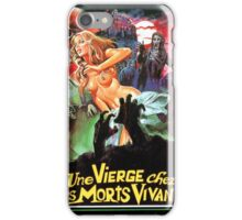 VIRGINAMONGTHELIVINGDEAD iPhone Case/Skin