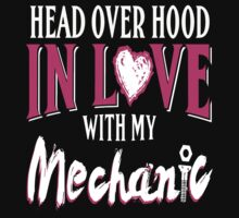 In Love With My Mechanic by supercooltshirt