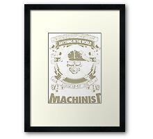 Limited Edition Machinist Framed Print