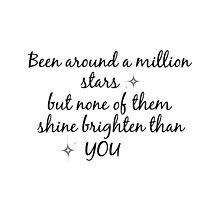 Justin Bieber - been around a million stars, but none of them shine brighter than you by ourwonderland