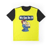 We Can Do It! Graphic T-Shirt