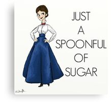 Just A Spoonful of Sugar Canvas Print