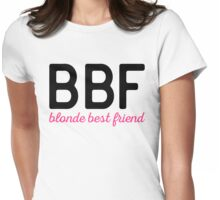 Blonde Best Friend Funny Quote Womens Fitted T-Shirt