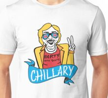 Chillary Clinton Unisex T-Shirt