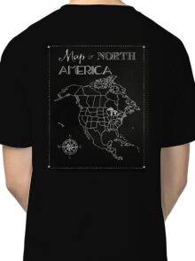 Map of North America chalkboard art, travel, black, white Classic T-Shirt