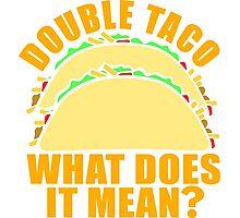 Double Taco Photographic Print