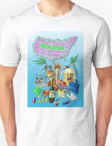 Sought Through Prayer and Medication T-Shirt