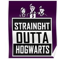 Straight Outta Hogwarts Poster