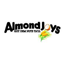 Almond Joys Got Dem Nuts Ya'll Photographic Print