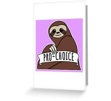 "Feminist Sloth ""Pro-Choice"" Greeting Card"