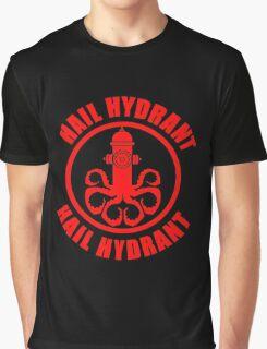 Hail Hydrant  Graphic T-Shirt