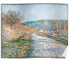 Claude Monet - The Road to Vétheuil (1879) Poster