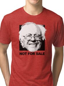 Bernie Sanders is not for sale Tri-blend T-Shirt