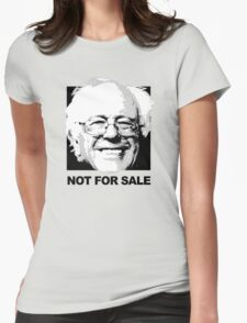 Bernie Sanders is not for sale Womens Fitted T-Shirt