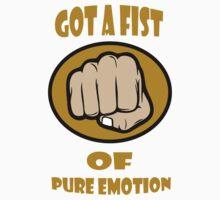 Fist of pure emotion  by Rob Hawkins