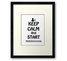 KEEP CALM AND START PROGRAMMING Framed Print