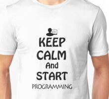 KEEP CALM AND START PROGRAMMING Unisex T-Shirt
