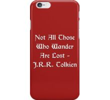 Lord of the Rings - Tolkien Quote iPhone Case/Skin