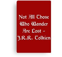 Lord of the Rings - Tolkien Quote Canvas Print