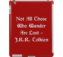 Lord of the Rings - Tolkien Quote iPad Case/Skin