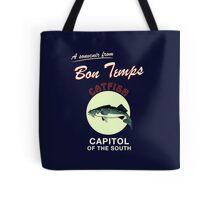 A souvenir from Bon Temps Tote Bag