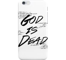 God Is Dead (And We Killed Him) iPhone Case/Skin