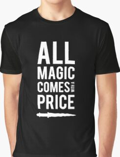 All Magic comes with a Price Graphic T-Shirt