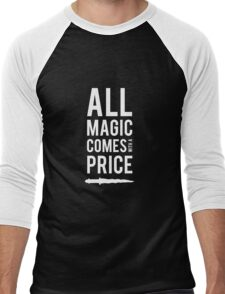 All Magic comes with a Price Men's Baseball ¾ T-Shirt